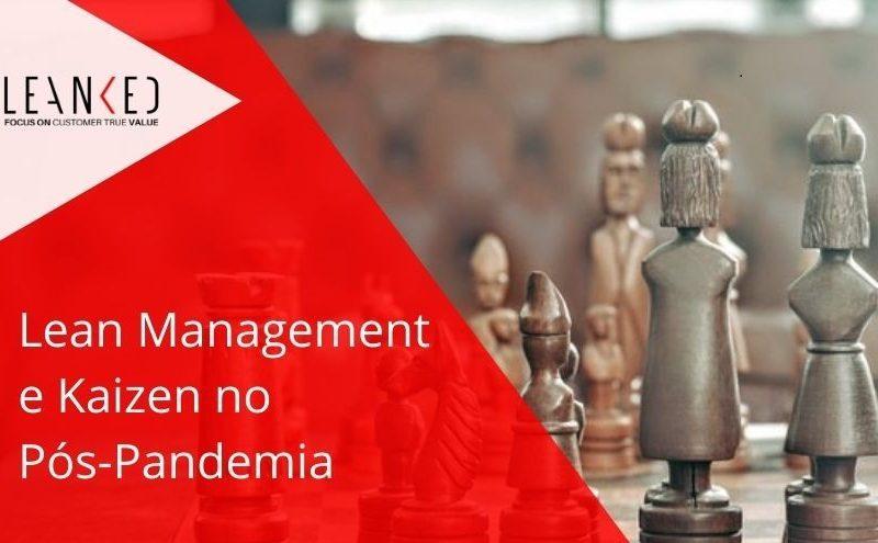 Lean Management e Kaizen no Pós-Pandemia